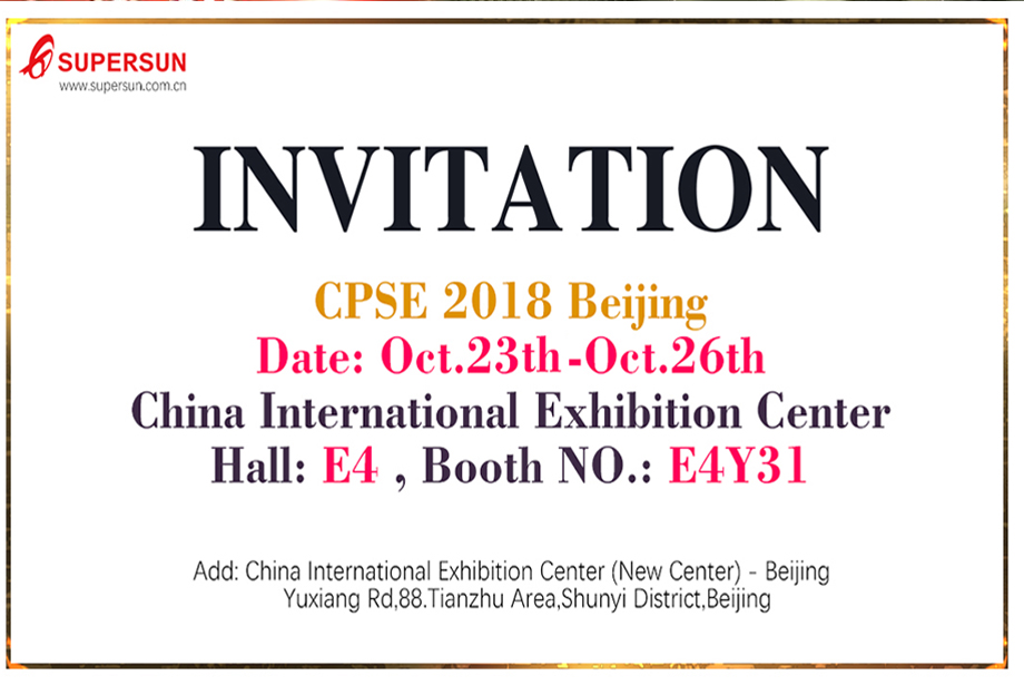 2018 Bei Jing CPSE Invitation From Supersun